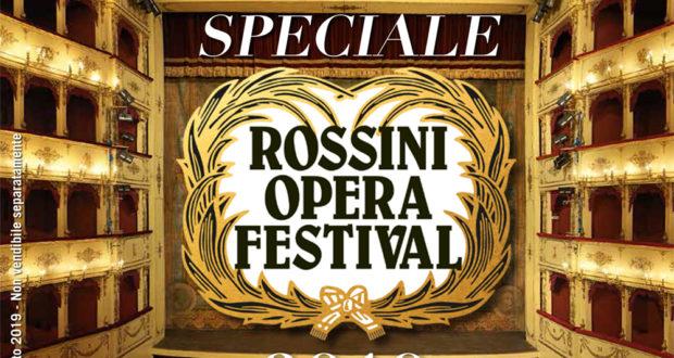 SPECIALE ROSSINI OPERA FESTIVAL 2019