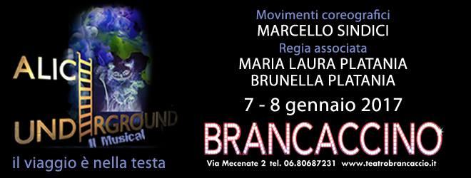 """AL BRANCACCINO """"ALICE UNDERGROUND"""", VIAGGIO TEATRAL-MUSICALE IN DUE ATTI"""