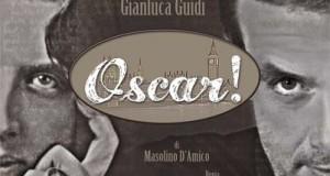 "MEDINA PRODUZIONI: ""OSCAR!"", ONE MAN SHOW SU WILDE CON GIANLUCA GUIDI"