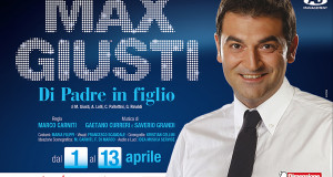 """AL SISTINA MAX GIUSTI IN """"DI PADRE IN FIGLIO"""""""