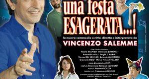 """VINCENZO SALEMME AL SISTINA CON """"UNA FESTA ESAGERATA…!"""""""