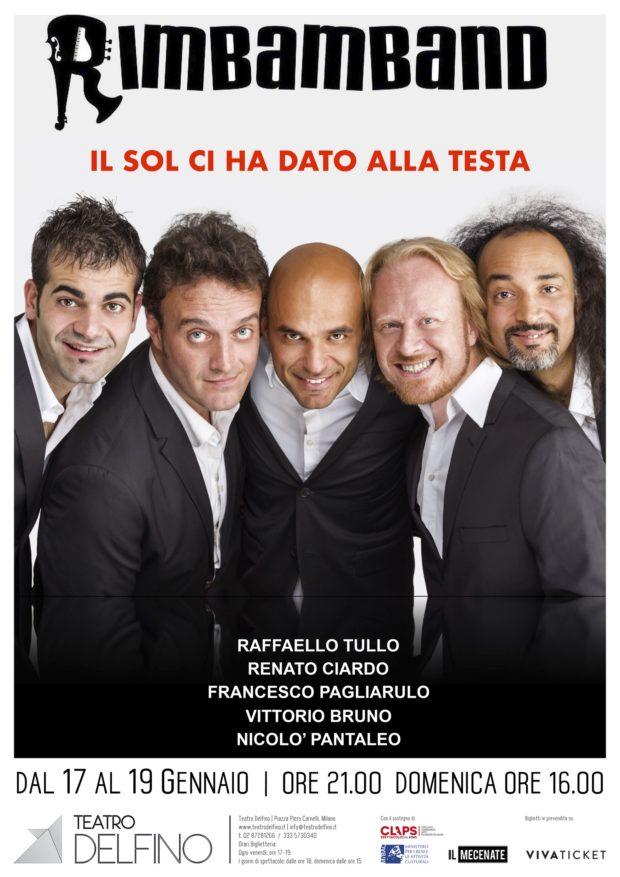 """LA RIMBAMBAND IN """"IL SOL CI HA DATO ALLA TESTA"""" AL DELFINO DI MILANO. LE DATE DI TUTTI GLI SPETTACOLI IN TOUR"""