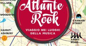 ATLANTE ROCK – VIAGGIO NEI LUOGHI DELLA MUSICA