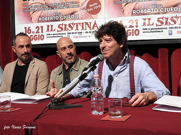 Andrea Perrozzi, Roberto Ciufoli e Michele La Ginestra