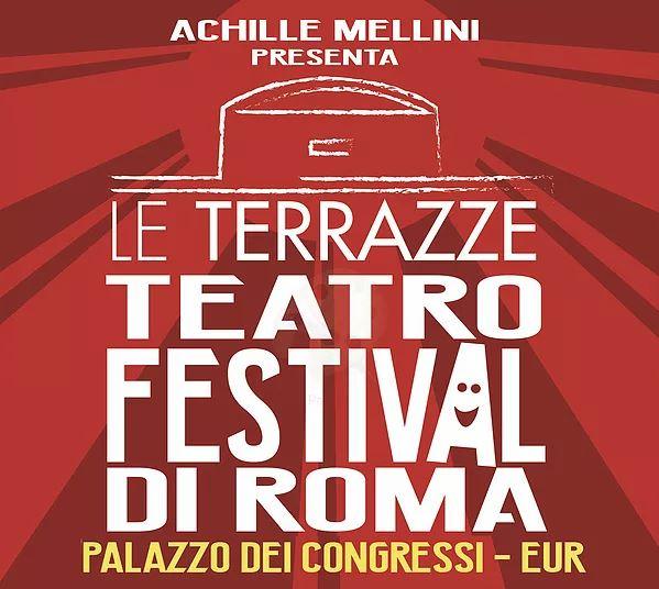 Le Terrazze Teatro Festival Di Roma Comicità Al Palazzo