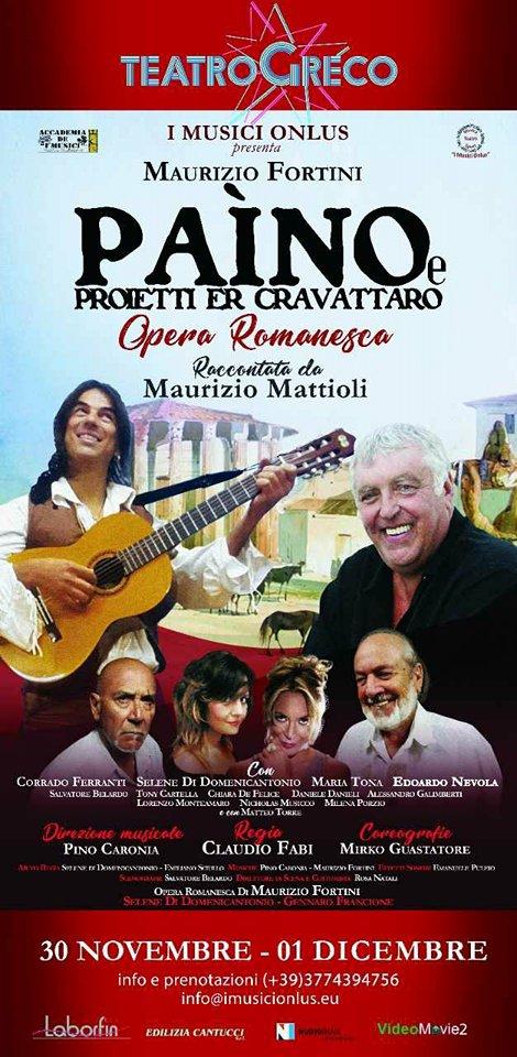 """""""PAÌNO E PROIETTI ER CRAVATTARO"""", OPERA MUSICALE ROMANESCA IN SCENA AL TEATRO GRECO"""