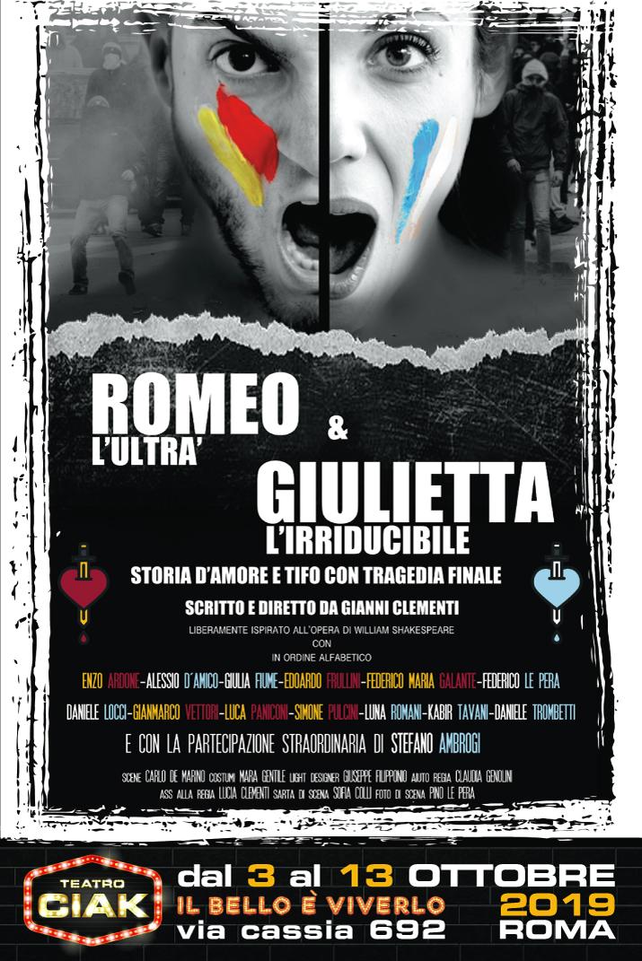 """IL TEATRO CIAK DI ROMA APRE LA STAGIONE CON """"ROMEO L'ULTRÀ & GIULIETTA L'IRRIDUCIBILE"""""""