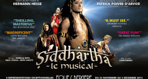 """SIDDHARTA, IL MUSICAL"" ARRIVA IN FRANCIA ALLE FOLIES BERGERE"