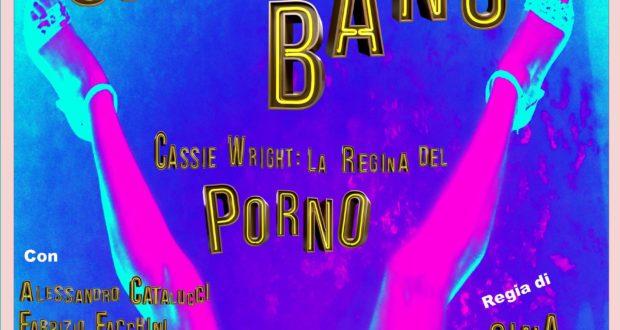 GANG BANG. CASSIE WRIGHT: LA REGINA DEL PORNO