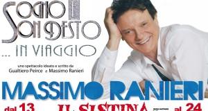 """MASSIMO RANIERI IN """"SOGNO E SON DESTO… IN VIAGGIO"""", AL TEATRO SISTINA"""