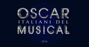 OSCAR ITALIANI DEL MUSICAL 2016
