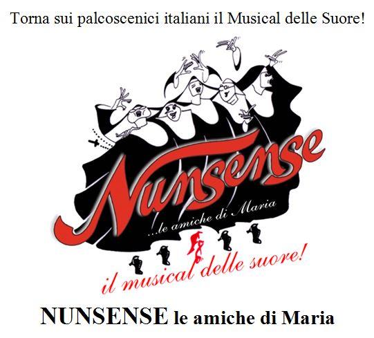 """ANGELINI, VERGONI E LA COMPAGNIA DELL'ALBA: TORNA """"NUNSENSE, IL MUSICAL DELLE SUORE"""""""