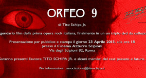 ORFEO 9: LA VERSIONE CINEMATOGRAFICA DELL'OPERA ROCK DI TITO SCHIPA IN TRIPLO DVD