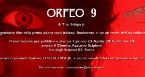 ORFEO 9: LA VERSIONE CINEMATOGRAFICA DELL'OPERA ROCK DI TITO SCHIPA IN TRIPLO DVD