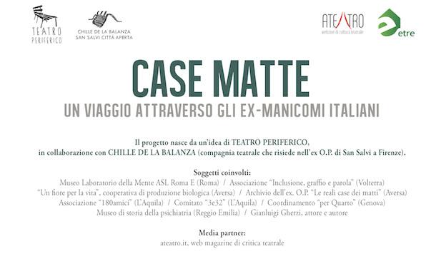 CASE MATTE – UN VIAGGIO ATTRAVERSO GLI EX-MANICOMI ITALIANI