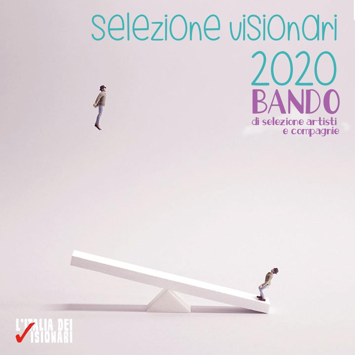 BANDO DI SELEZIONE – L'ITALIA DEI VISIONARI 2020