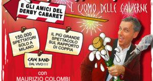 CAVEMAN PER FESTEGGIARE AL DAL VERME DI MILANO L'ULTIMO DELL'ANNO