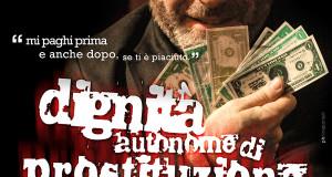 """IL BRANCACCIO APRE CON """"DIGNITÀ AUTONOME DI PROSTITUZIONE"""""""