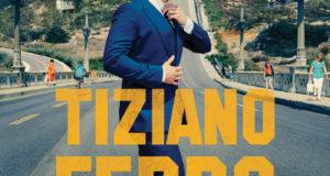 TIZIANO FERRO TOUR 2017 – IL MESTIERE DELLA VITA