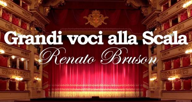 GRANDI VOCI ALLA SCALA – RENATO BRUSON
