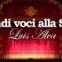 GRANDI VOCI ALLA SCALA – LUIS ALVA