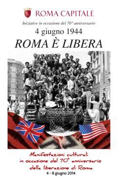 ROMA CAPITALE: 4 GIUGNO 1944 ROMA È LIBERA – TUTTO IL PROGRAMMA