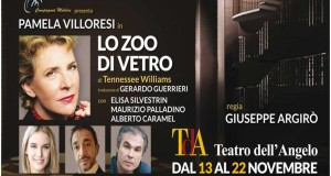 "TEATRO DELL'ANGELO: PAMELA VILLORESI IN ""LO ZOO DI VETRO"""