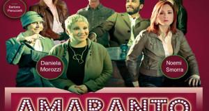 """""""AMARANTO – INATTESO… SORPRENDENTE AMORE"""" AL TEATRO AMBRA ALLA GARBATELLA"""