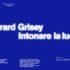 """25° FESTIVAL DI MILANO MUSICA: """"GÉRARD GRISEY – INTONARE LA LUCE"""""""