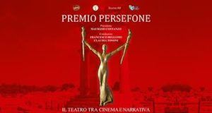 PREMIO PERSEFONE PER PROSA E MUSICAL: ALLA SALA UMBERTO LA PREMIAZIONE. ECCO LE TERNE