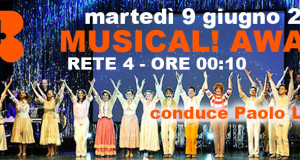 IL MUSICAL! AWARD SU RETE 4