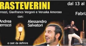 """ROMA: DI NUOVO IN SCENA """"TRASTEVERINI"""""""